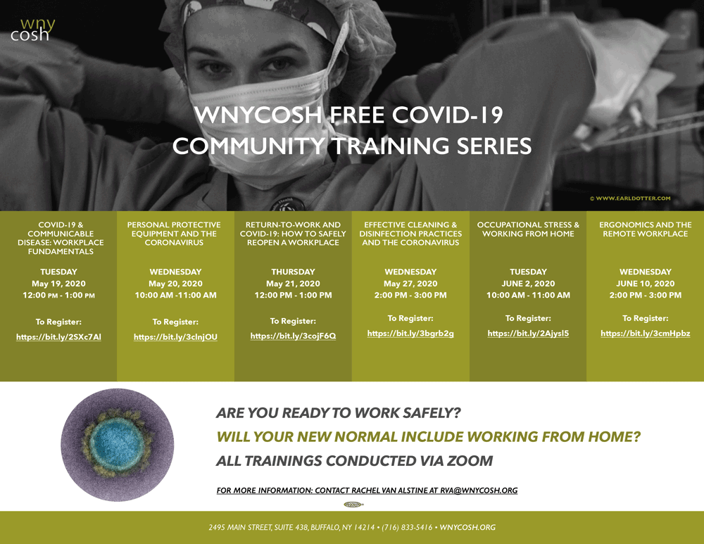 This flyer includes the dates and times for six community trainings happening in May and June of 2020, relating to health and safety issues faced in workplaces around COVID-19.
